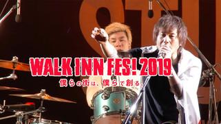 WALK INN FES! 2019