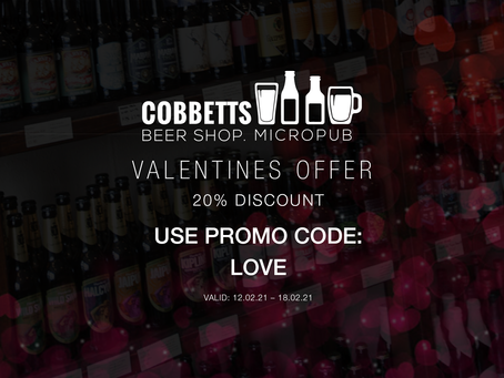 Cobbetts Valentine's Offer and New Beers