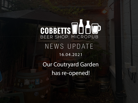 OUR COURTYARD GARDEN HAS RE-OPENED!