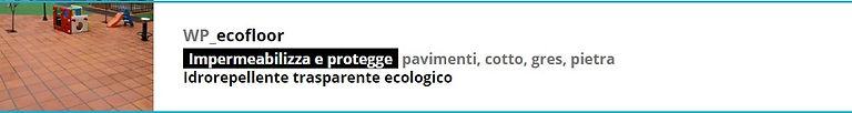Gattocel, WP_ecofloor, impermeabilizza e protegge pavimenti, cotto,gres, pietra, idrorepellente trasparente ecologico a Palermo