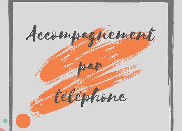 Accompagnement par téléphone
