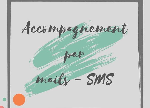 Accompagnement mails / SMS
