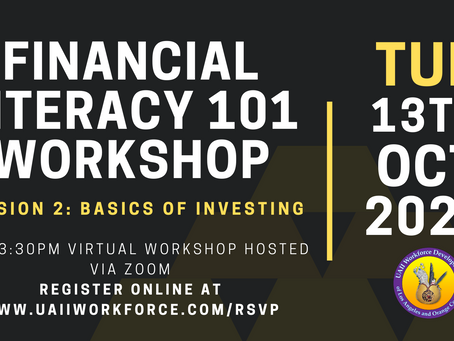 Financial Literacy Session #2 (Learn the Basics of Investing), October 13th, 2020 @ 2 pm