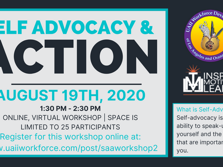 Self-Advocacy and Action Workshop on August 19th, 2020 @ 1:30PM