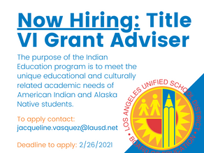 Job Opportunity: LAUSD is Hiring Title VI Grant Adviser!