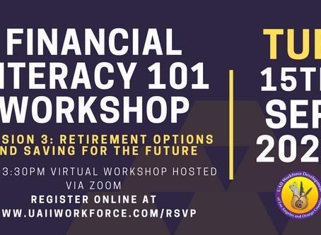 Financial Literacy Workshop Session #3 (Retirement Options)   UAII Workforce Development