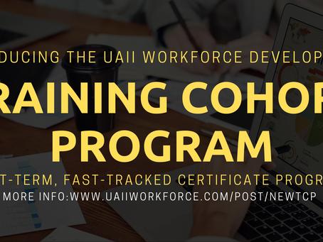 New UAII Workforce Training Cohort Program!
