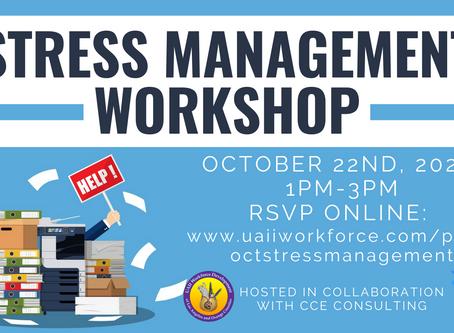 Stress Management Workshop October 22nd, 2020 at 1 pm | UAII Workforce Development