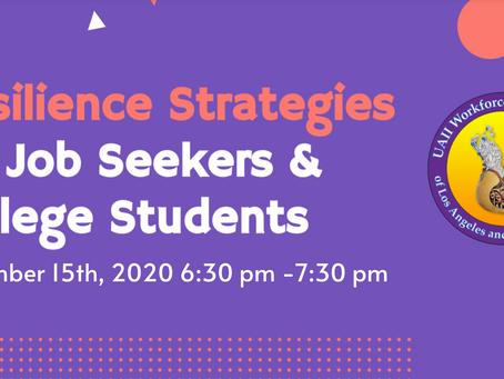Resilience Strategies for Job Seekers & College Students Workshop