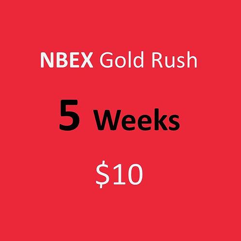 5 Weeks of NBEX Gold Rush