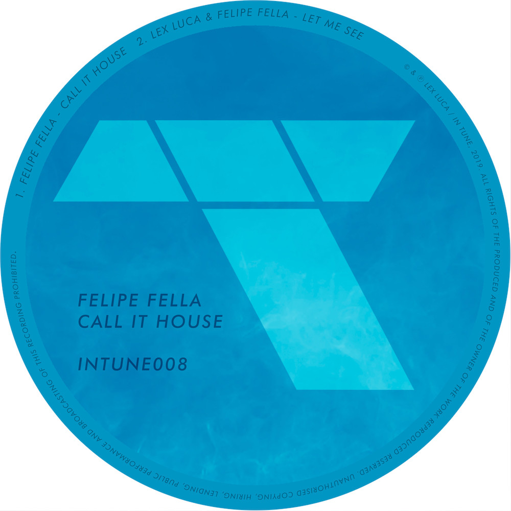 Felipe Fella - Call It House