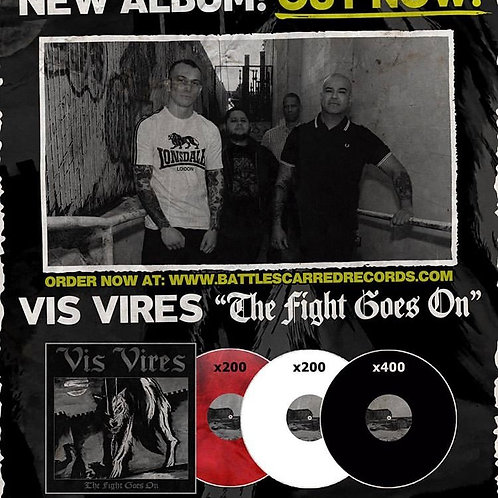 Vis Vires -The Fight Goes On LP