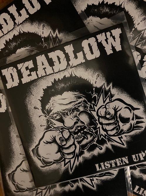 Deadlow-Listen Up!