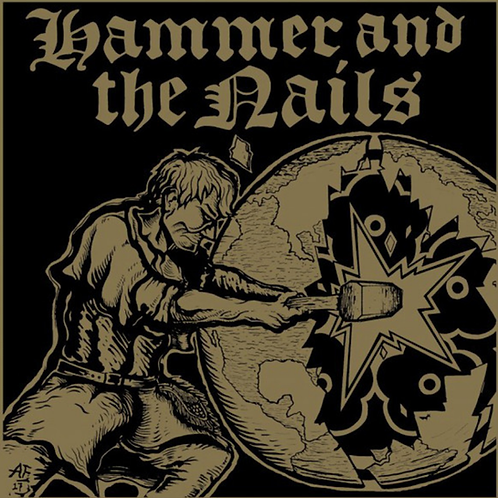 """Hammer and The Nails 12"""" Rebellion Records CLEAR"""