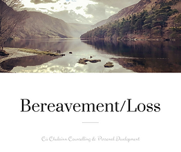 Contact a counsellor in Mullingar and Tullamore to discuss your bereavement