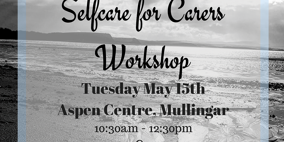 Selfcare for Carers