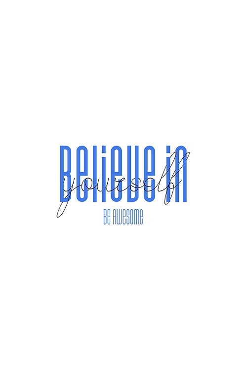 Believe in yourself_Blue