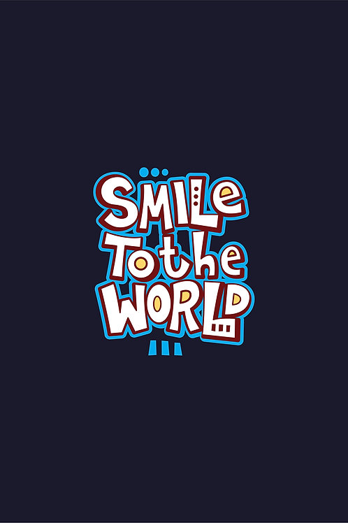 Smile to the World