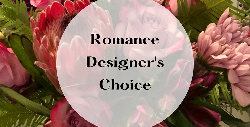 Romance Designer's Choice Arrangement