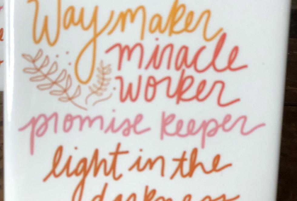 Waymaker Magnet