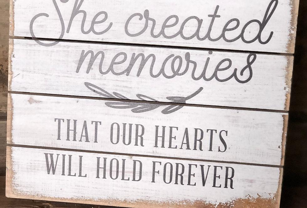 She Created Memories...Wood Memorial