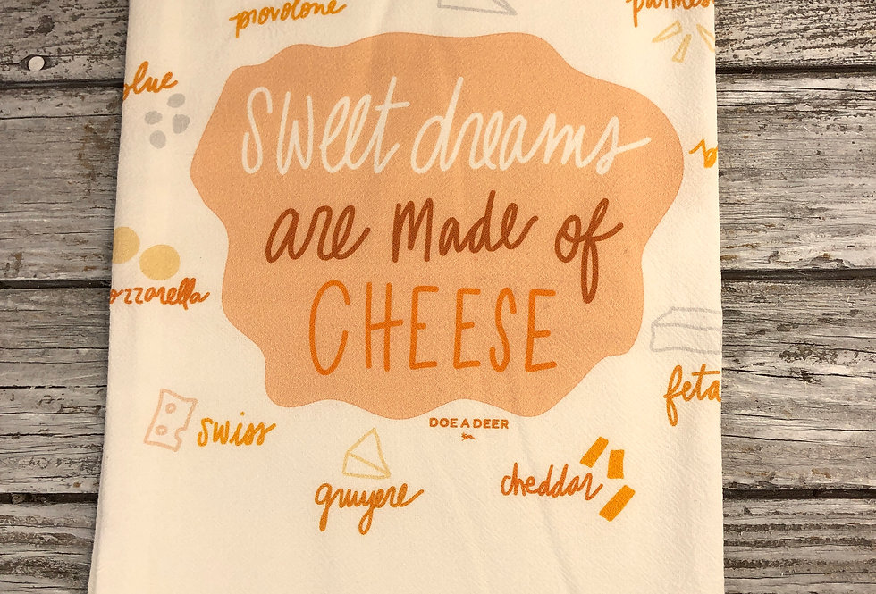 Sweet Dreams Are Made Of Cheese Flour Sack Towels
