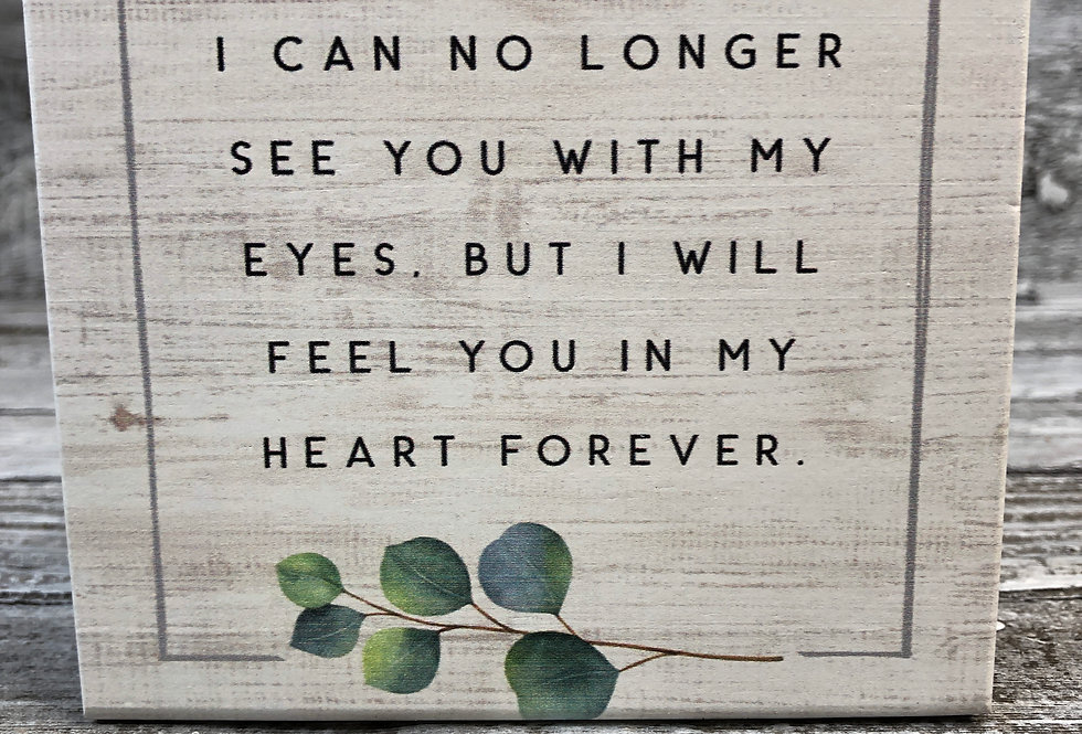 I Can No Longer See You With My Eyes - Wood