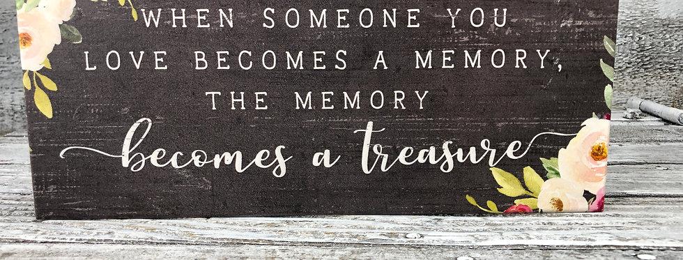 Memory Becomes A Treasure - Wood