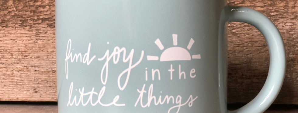 Find Joy in the Little Things Mug