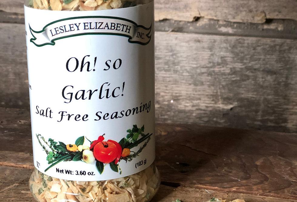 Oh! So Garlic (Salt Free Seasoning)