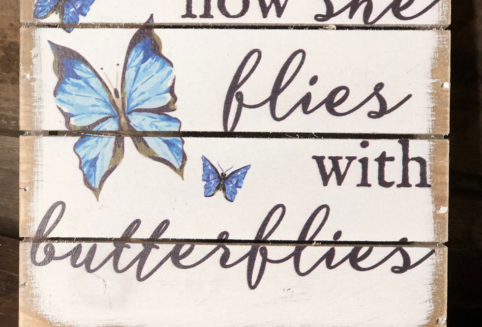 With Butterflies