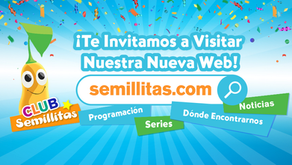 Semillitas Launches New Website with Videoclips and a Children's Club
