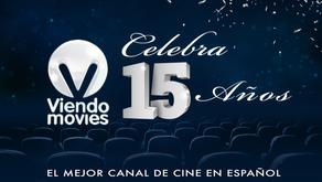 ViendoMovies, 15 years offering the Best Cinema in Spanish