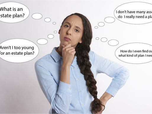Estate Planning Series Part 1: Top Reasons Why People Don't Have an Estate Plan