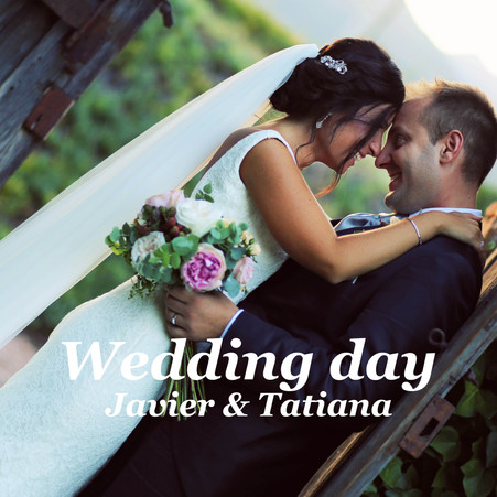 Wedding day / Javier y Tatiana