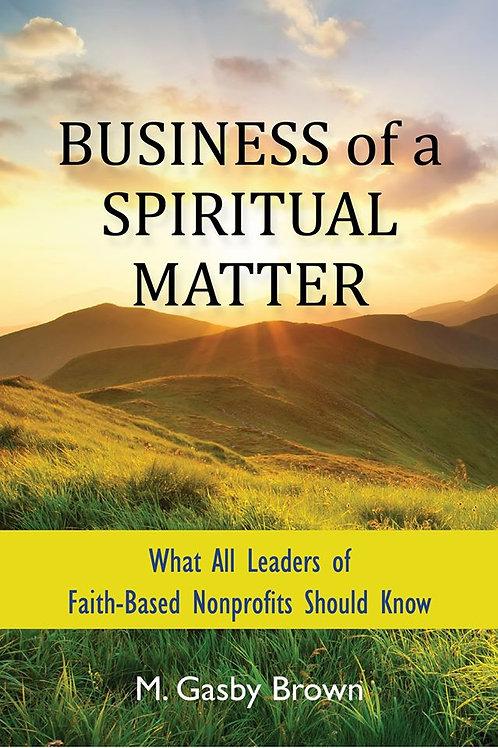 Business of a Spiritual Matter Book