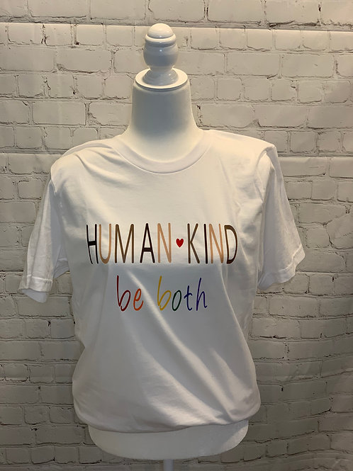 Human Kind, Be Both