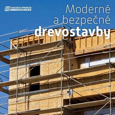 Moderné abezpečné drevostavby - požiarna bezpečnosť drevostavieb