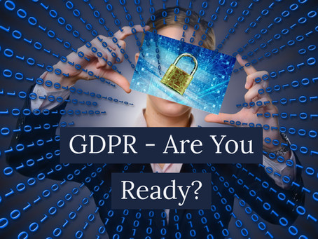GDPR - Are You Ready?