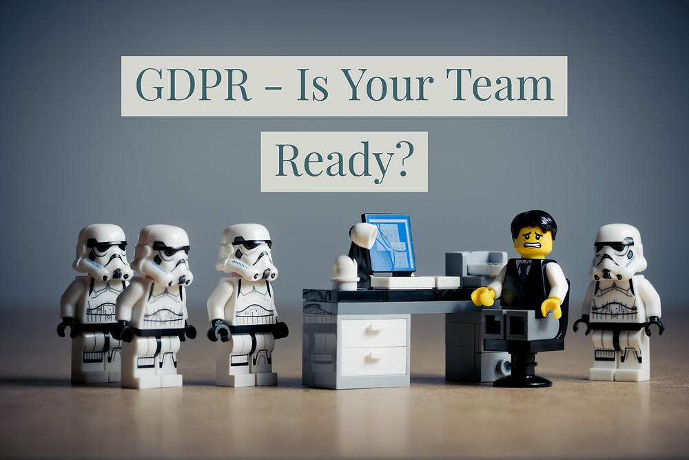 GDPR Is Your Team Ready?
