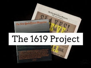 """What Is """"The 1619 Project?"""""""