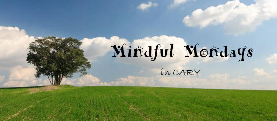 Mindful Mondays in Cary