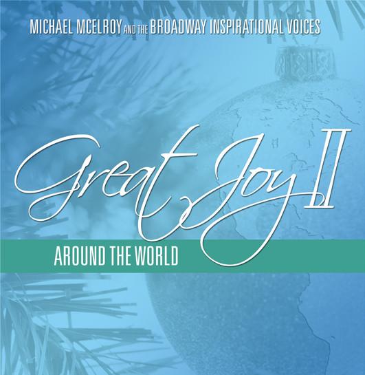 "Broadway Inspirational Voices—""Great Joy II"""
