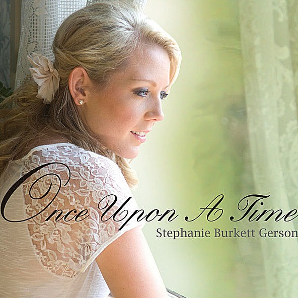 """Stephanie Burkett Gerson—""""Once Upon a Time"""""""