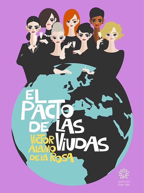 El pacto de las viudas / Vïctor Álamo de la Rosa