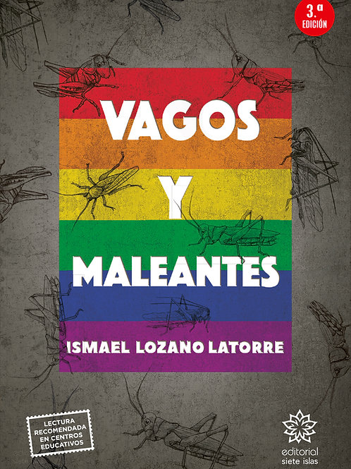 Vagos y maleantes / Ismael Lozano Latorre