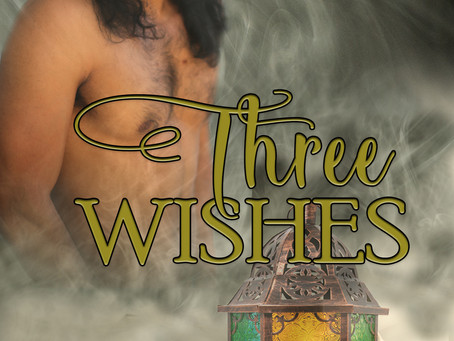 "New Story - ""Three Wishes"""