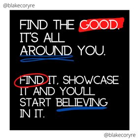 Find_the_good._It's_all_around_you..pn
