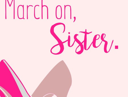 March On, Sister.