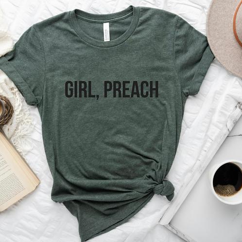 """Girl, Preach"" Tee"